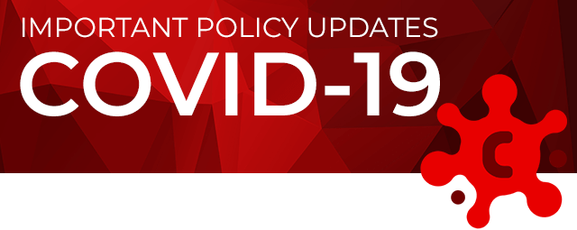 Important Policy Updates: COVID-19